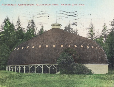 Chatauqua Building at Gladstone Park, Oregon City, postcard, abo