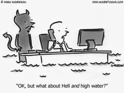 Image result for come hell or high water meaning